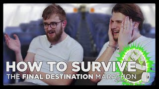 How to Survive: Final Destination Marathon (Wearing Straitjackets)