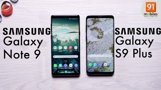 Samsung Galaxy Note9 vs Samsung Galaxy S9 Plus: Comparison Hindi हिन्दी