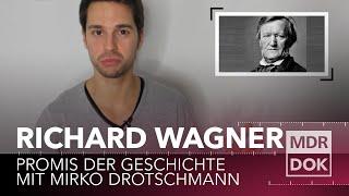 Richard Wagner | Promis der Geschichte erklärt von Mirko Drotschmann