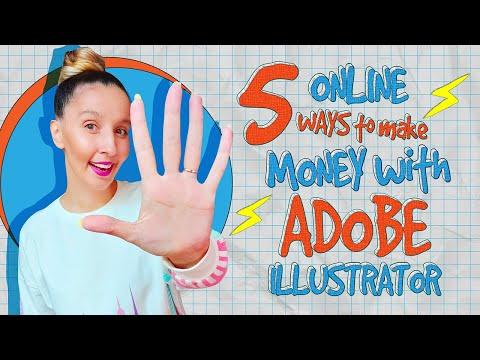 5 ONLINE WAYS to earn MONEY with Adobe Illustrator.