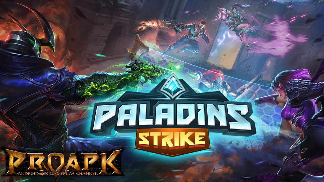 7 Paladins Android Gameplay Proapk Android Ios