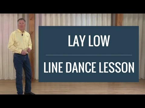 Lay Low - Line Dance Lesson