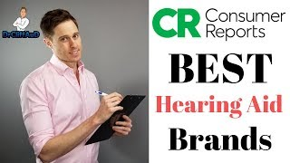 Consumer Reports Hearing Aid Brand Survey Review | Kirkland Signature, Phonak, Signia, Oticon, & AGX