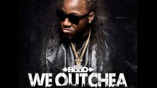 Ace Hood - We Outchea [Ft Lil Wayne] [HQ]
