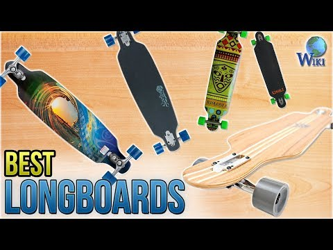 10 Best Longboards 2018