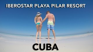 Iberostar Playa Pilar Resort, Cuba - J&C Toronto