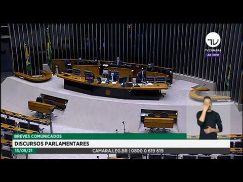 Plenário - Breves Comunicados - Discursos Parlamentares - 13/05/2021
