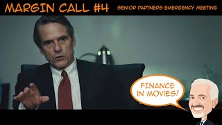 Margin Call 4 - Senior Partners Emergency Meeting