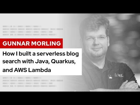 How I built a serverless blog search with Java, Quarkus, and AWS Lambda