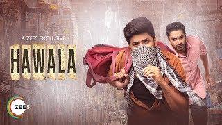 Hawala Trailer