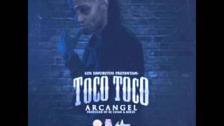 Arcangel - Toco Toco (Prod. By DJ Luian & Noize)
