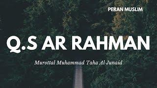 Muhammad Taha Al Junayd - Q.S Ar Rahman   Murottal Anak