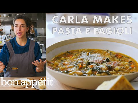 Carla Makes Pasta e Fagioli | From the Test Kitchen | Bon Appetit