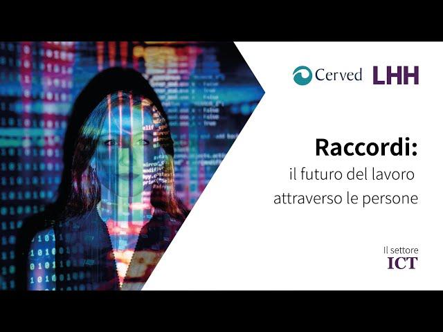 Raccordi, il futuro del lavoro attraverso le persone | Il settore ICT