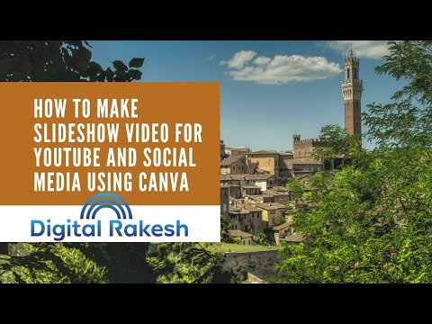 Slideshow video for youtube and social media using canva