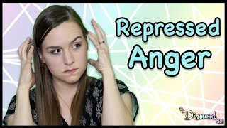 Repressed Anger - How to Stop Repressing Anger