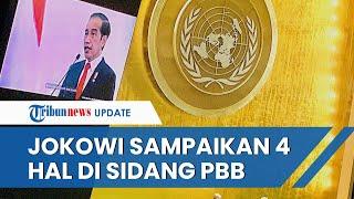 Presiden Jokowi Hadiri Sidang PBB secara Virtual, Sampaikan 4 Hal mulai Covid hingga Isu Palestina