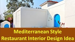 Mediterranean Style Restaurant Interior Design Idea