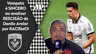 'O Corinthians está totalmente errado': Vampeta critica rescisão com Avelar por racismo
