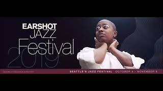 Earshot Jazz Festival 2019 on RainierAvenueRadio.world!