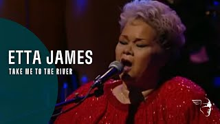 """Etta James And The Roots Band - Take Me To The River (From """"Burnin' Down The House"""" DVD)"""