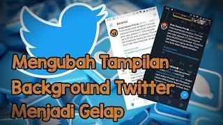 Cara Mengubah Tampilan Background Twitter Menjadi Gelap, Agar Tidak Silau di Mata
