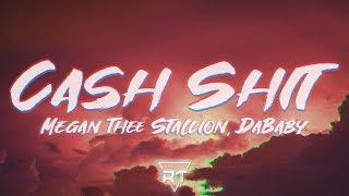 Megan Thee Stallion, DaBaby - Cash Shit (Lyrics) | RapTunes