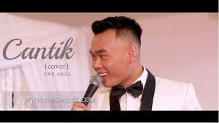 Cantik   Kahitna Cover By NWS Jogja