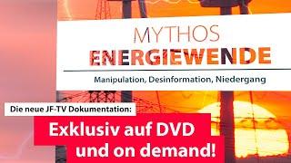 Mythos Energiewende (Trailer - JF TV #Medienmythen II)