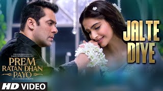 Jalte Diye - Song Video - Prem Ratan Dhan Payo