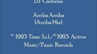 DJ Cartoons   Arriba Arriba (Arriba Mix)