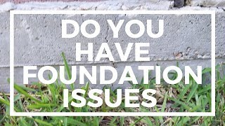 Do You Have Foundation Issues?