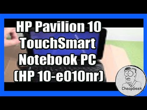 Unboxing and Review  of the  10 inch HP Pavilion 10 TouchSmart Notebook PC (HP 10-e010nr)