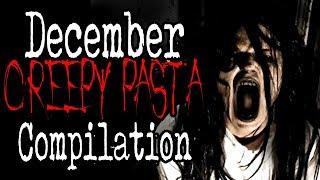 December 2018 Creepy Pasta Compilation | CreepyPasta Storytime