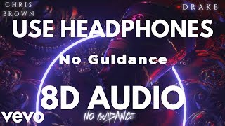 Chris Brown   No Guidance (Audio) Ft. Drake (8D AUDIO)