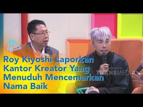 P3H - Roy Kiyoshi Laporkan Konten Kreator Yang Menuduh Mencemarkan Nama Baik (19/11/19) Part1