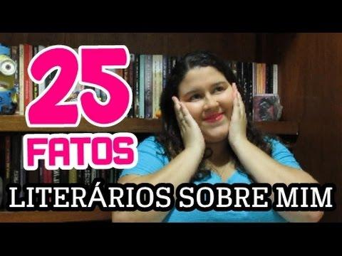 TAG I 25 FATOS LITERÁRIOS SOBRE MIM