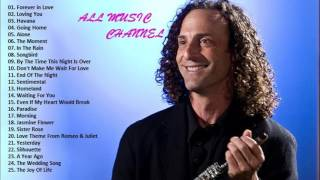 The Best Romantic Songs Of Kenny G  Kenny G Greatest Hits Full Album