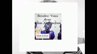 Rendez-Vous Avec Mon Abstraction - Episode 2