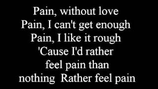 Three Days Grace - Pain - Lyrics