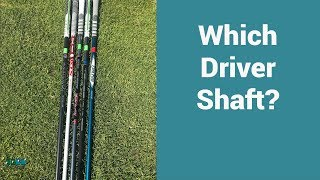 Choosing a new shaft for my Driver