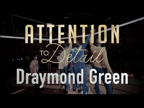 Attention to Detail: Draymond Green
