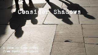 Consider Shadows