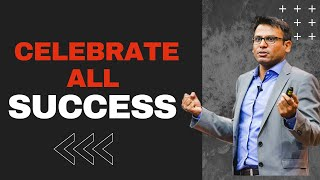 The Importance Of Celebrating Success | Amandeep Thind