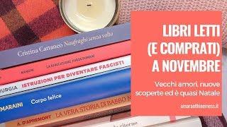 Libri letti (e comprati) a novembre | Vecchi amori, nuove scoperte ed è quasi Natale