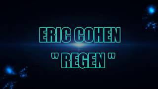 ERIC COHEN   REGEN
