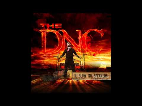 DJ Blow the Speakers (Song) by The DNC