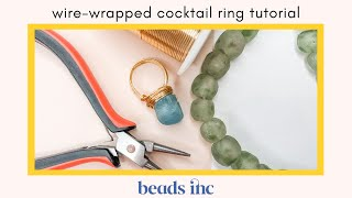 Wire-Wrapped Cocktail Ring Tutorial