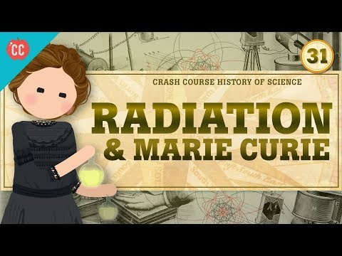 Marie Curie and Spooky Rays: Crash Course History of Science #31