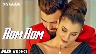 Rom Rom : Nyvaan (Full Song) Muzik Amy | Asli Gold | Latest S…